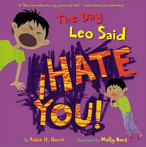 9780316083508: The Day Leo Said I Hate You!