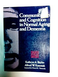 9780316083980: Communication and cognition in normal aging and dementia