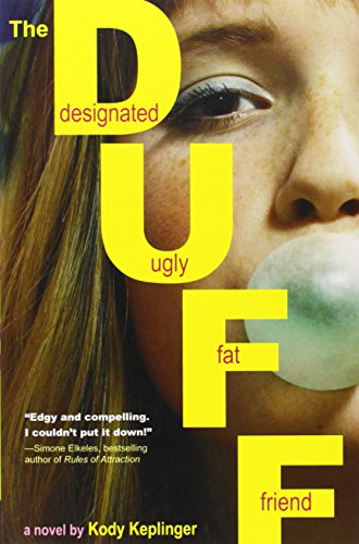 9780316084246: The DUFF: (Designated Ugly Fat Friend)