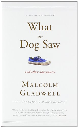 9780316084659: What the Dog Saw (US)