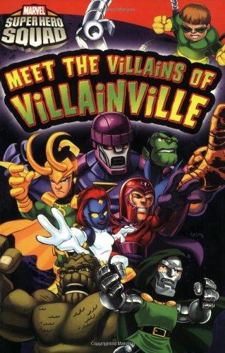 9780316084840: Super Hero Squad: Meet the Villains of Villainville (Marvel Super Hero Squad Readers)