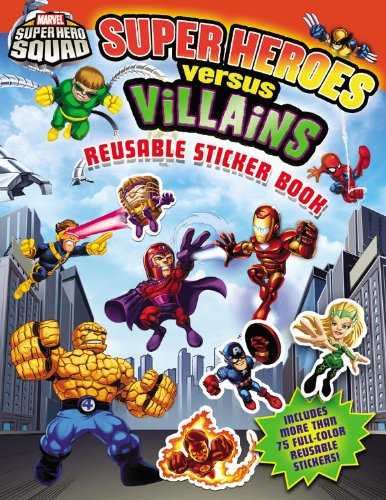 9780316084857: Super Heroes Versus Villains Reusable Sticker Book (Super Hero Squad)