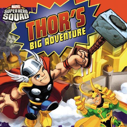 9780316084864: Super Hero Squad: Thor's Big Adventure (Passport to Reading Level 2)