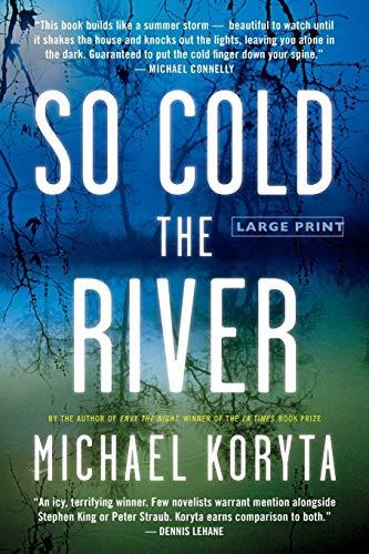 9780316085120: So Cold the River