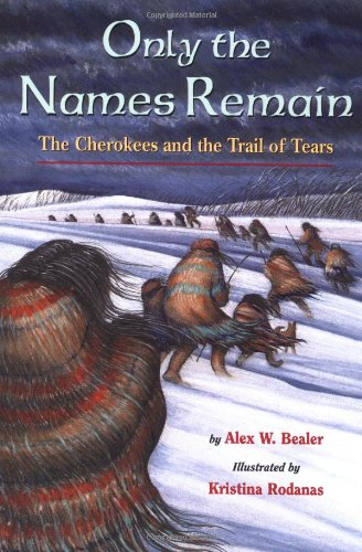 9780316085199: Only the Names Remain: The Cherokees and The Trail of Tears
