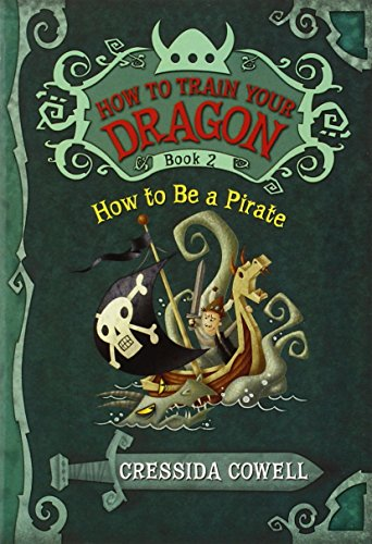 9780316085281: How to Train Your Dragon: How to Be a Pirate
