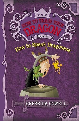 9780316085298: How to Speak Dragonese (How to Train Your Dragon (Heroic Misadventures of Hiccup Horrendous Haddock III))