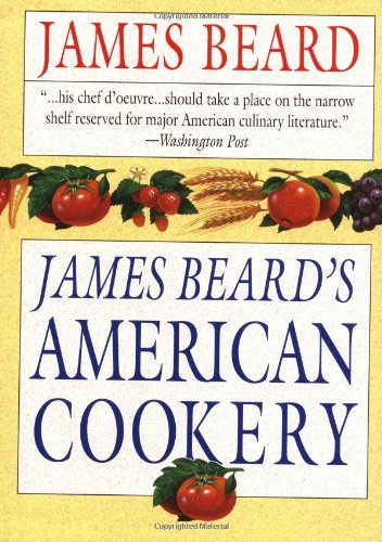9780316085663: James Beard's American Cookery