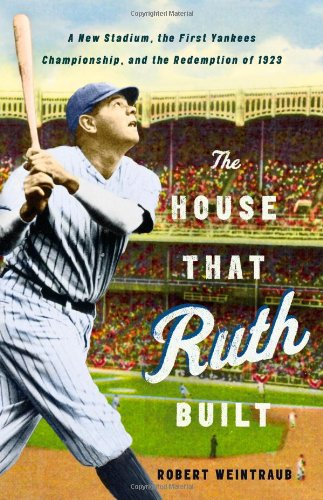House That Ruth Built