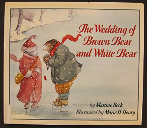 THE WEDDING OF BROWN BEAR AND WHITE BEAR