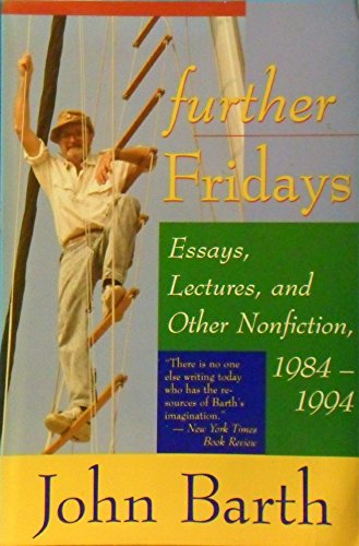 9780316086912: Further Fridays: Essays, Lectures, and Other Nonfiction, 1984 - 1994