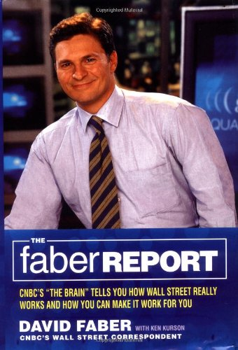 9780316087421: The Faber Report: CNBC's