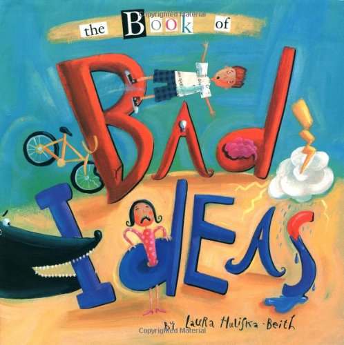 9780316087483: The Book of Bad Ideas