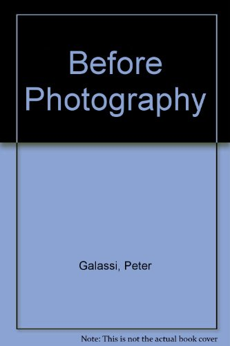 9780316087490: Before Photography
