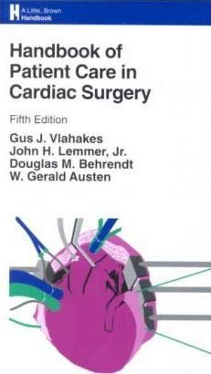 9780316087797: Handbook of Patient Care in Cardiac Surgery