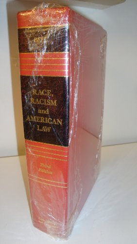 9780316088220: Race, Racism and American Law (Law School Casebook Series)