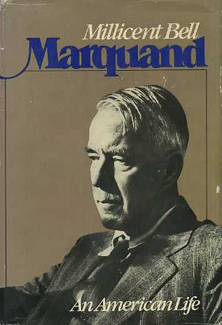 Marquand: An American Life: Bell, Millicent