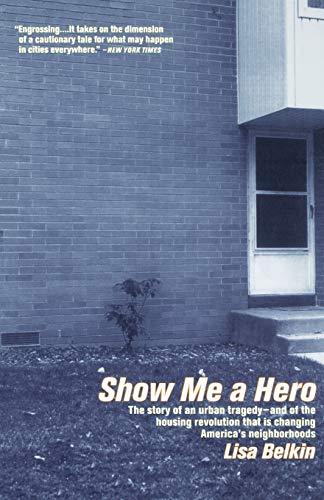 9780316088640: Show Me A Hero