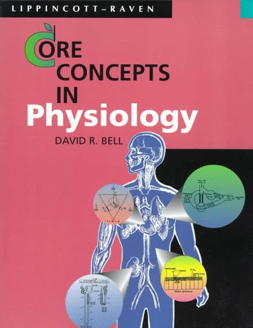 9780316088688: Core Concepts in Physiology