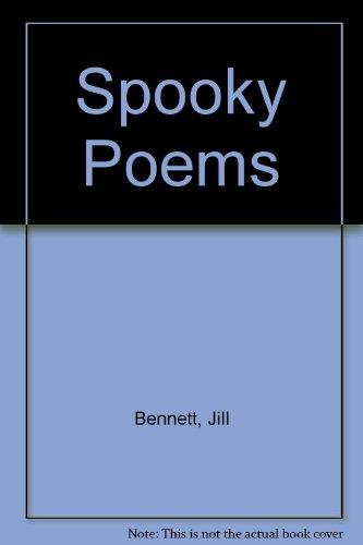 Spooky Poems: Bennett, Jill, Rees,