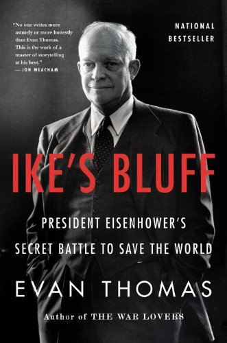 9780316091039: Ike's Bluff: President Eisenhower's Secret Battle to Save the World