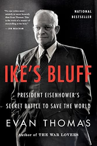9780316091039: Ike's Bluff: President Eisenhower's Secret Battle to Save the World