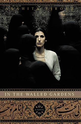 9780316091053: In the Walled Gardens: A Novel