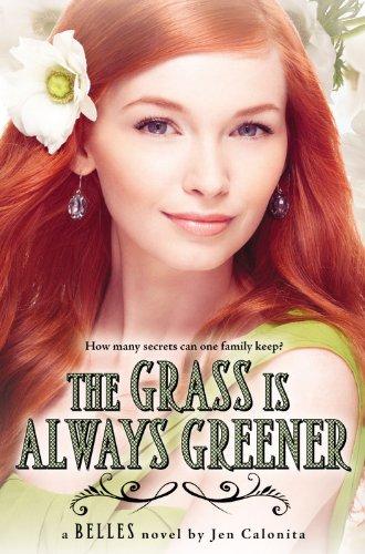 9780316091091: The Grass Is Always Greener (Belles)