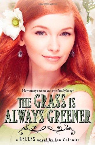 9780316091107: The Grass Is Always Greener (Belles)