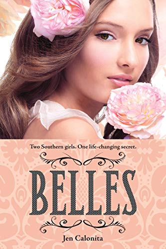 9780316091121: Belles (Belles (1))
