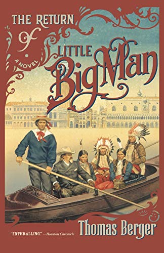 9780316091176: The Return of Little Big Man: A Novel
