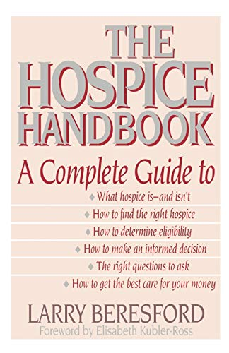 9780316091381: The Hospice Handbook: A Complete Guide