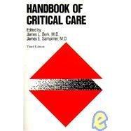 9780316092081: Handbook of Critical Care
