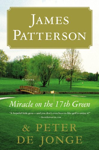 9780316092104: Miracle on the 17th Green