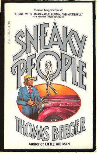 9780316092227: Sneaky People: A Novel