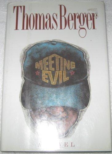 9780316092586: Meeting Evil: A Novel