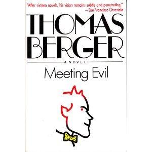 9780316092715: Meeting Evil: A Novel