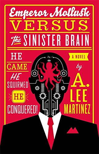 9780316093521: Emperor Mollusk versus the Sinister Brain