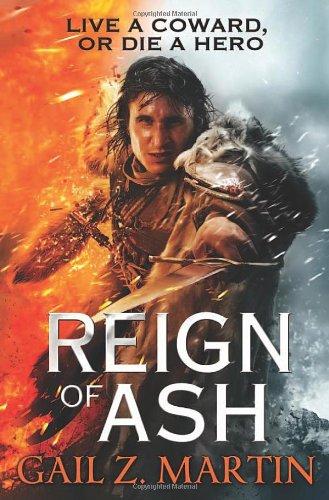 9780316093637: Reign of Ash (Ascendant Kingdoms Saga)