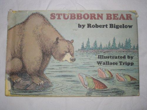 9780316094528: Stubborn Bear,