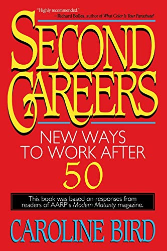 9780316095990: Second Careers: New Ways to Work after 50