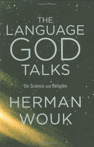 9780316096751: The Language God Talks: On Science and Religion