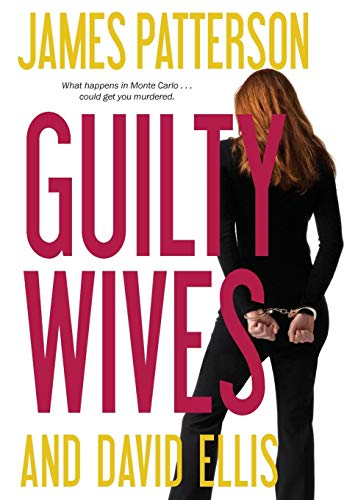 Guilty Wives: Patterson, James; Ellis, David
