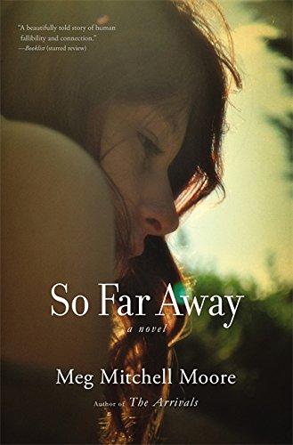 9780316097703: So Far Away: A Novel