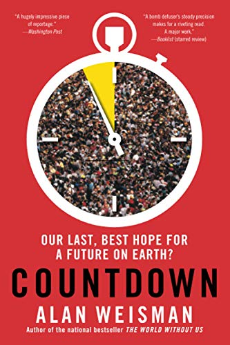 9780316097741: Countdown: Our Last, Best Hope for a Future on Earth?