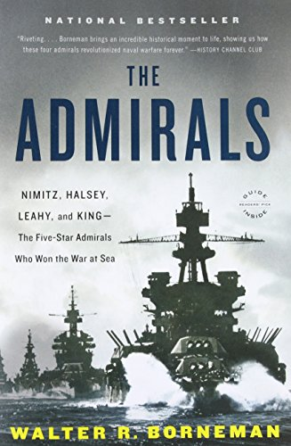 9780316097833: The Admirals: Nimitz, Halsey, Leahy, and King - The Five-Star Admirals Who Won the War at Sea