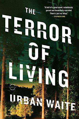 The Terror of Living: A Novel: Waite, Urban