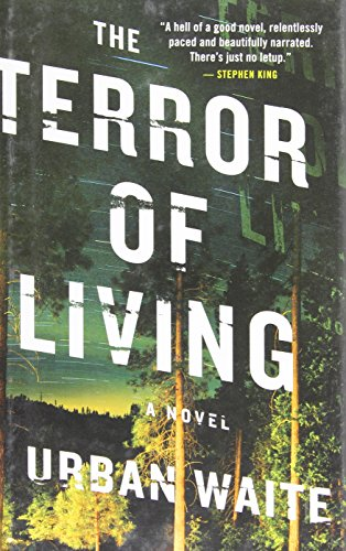 The Terror of Living LINED SIGNED DATED: Urban Waite