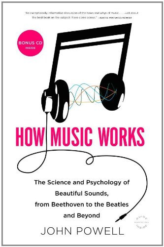 9780316098311: How Music Works