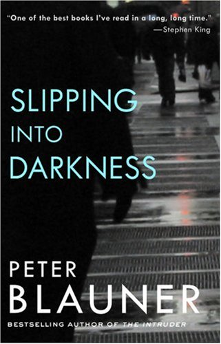 Slipping Into Darkness ** S I G N E D **: Blauner, Peter